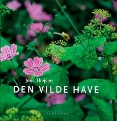 Den vilde have – Ný bók eftir Íslandsvininn Jens Thejsen