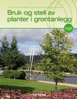 Uppbygging grænna svæða – Bruk og stell av planter i gröntanlegg